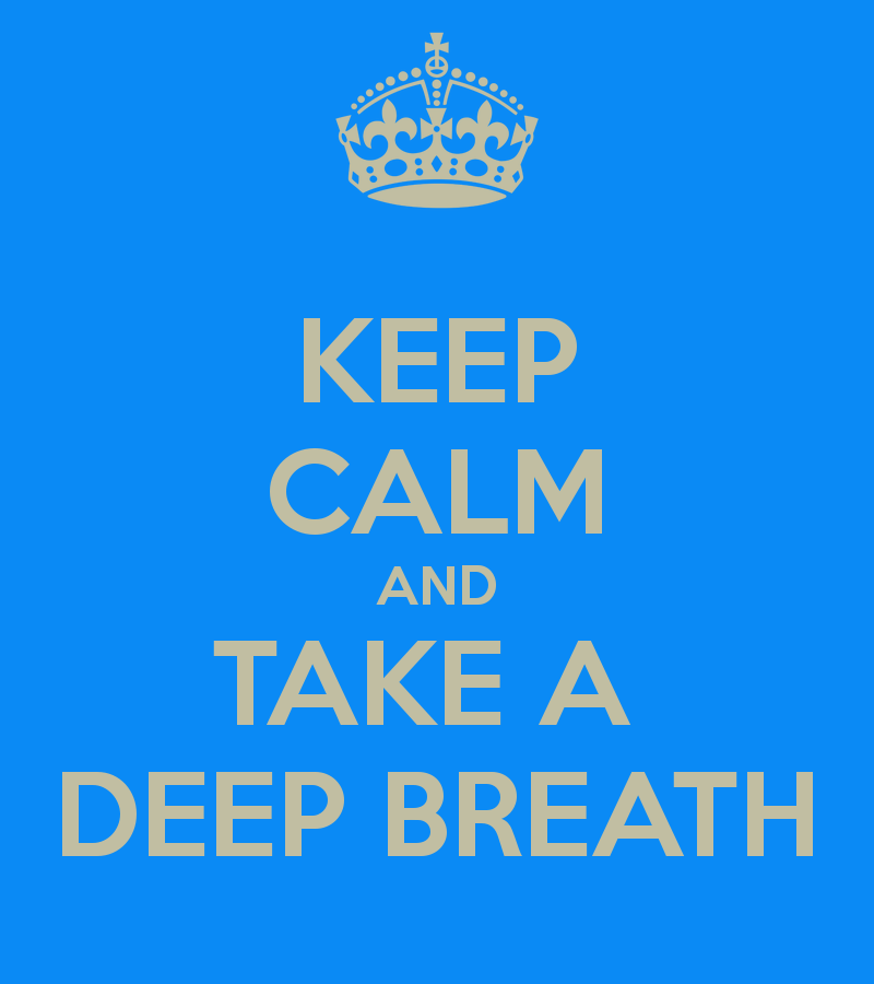 keep-calm-and-take-a-deep-breath-29
