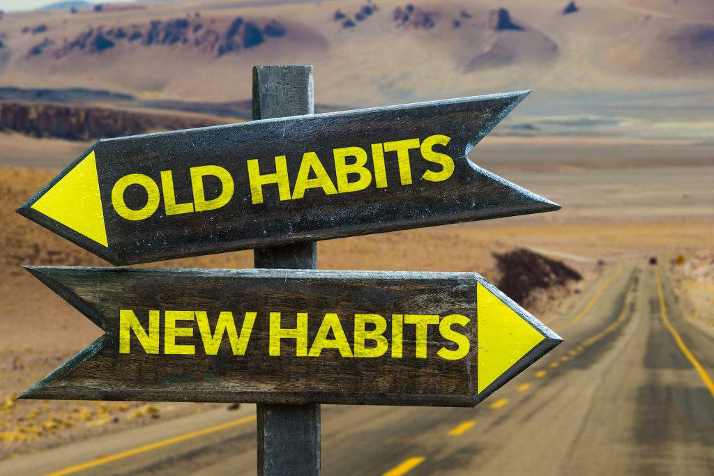 bigstock-Old-Habits-New-Habits-signpo-109667729-1024x683